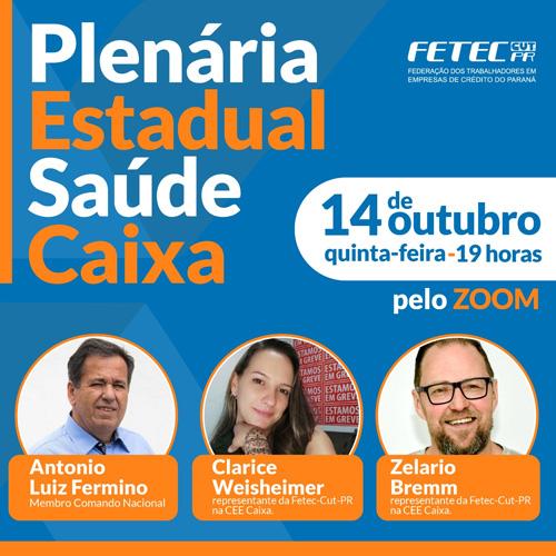 Fetec-CUT/PR realiza plenária do Saúde Caixa nesta quinta (14)