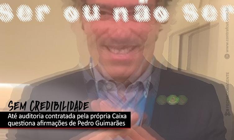 """""""Afirmações de Pedro Guimarães não merecem credibilidade"""""""