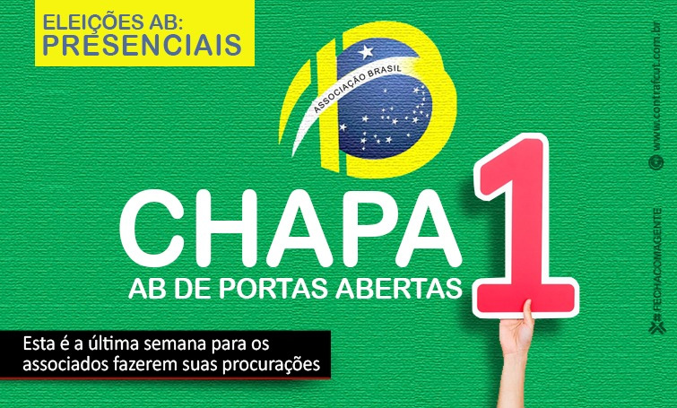 Vote Chapa 1 na eleição da AB para não perder o patrimônio de R$ 100 milhões