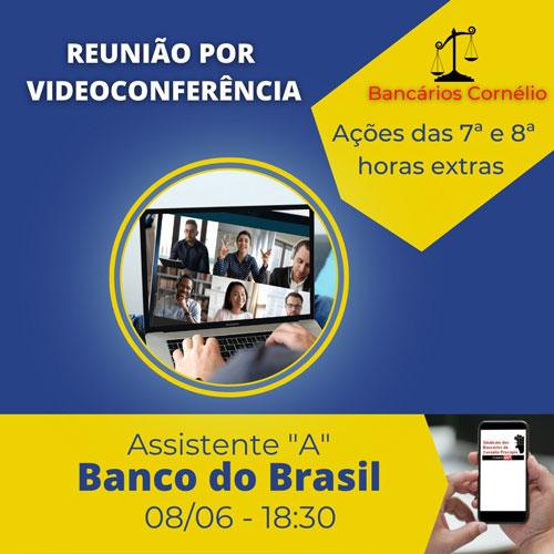 Cornélio Procópio: reunião virtual dia 8/06 debate ação da 7ª e 8ª horas dos funcionários do BB