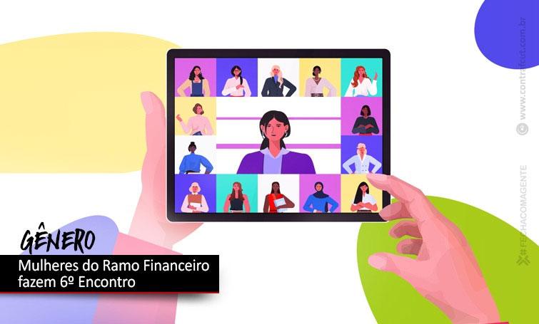 Mulheres do ramo financeiro realizam Encontro Nacional na quinta (13)