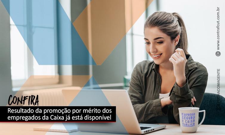 Caixa disponibiliza aos empregados resultado da Promoção por Mérito