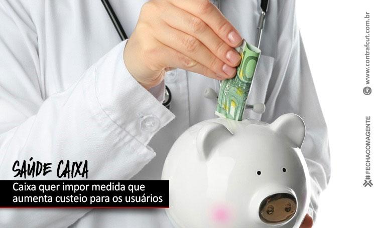 Gestão Pedro Guimarães quer impor aumento no custeio do Saúde Caixa para usuários