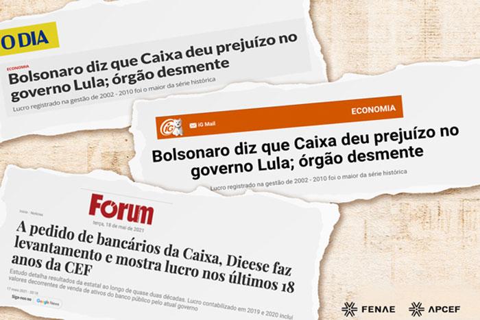 Mídia destaca levantamento solicitado pela Fenae sobre lucros da Caixa, que desmente Bolsonaro
