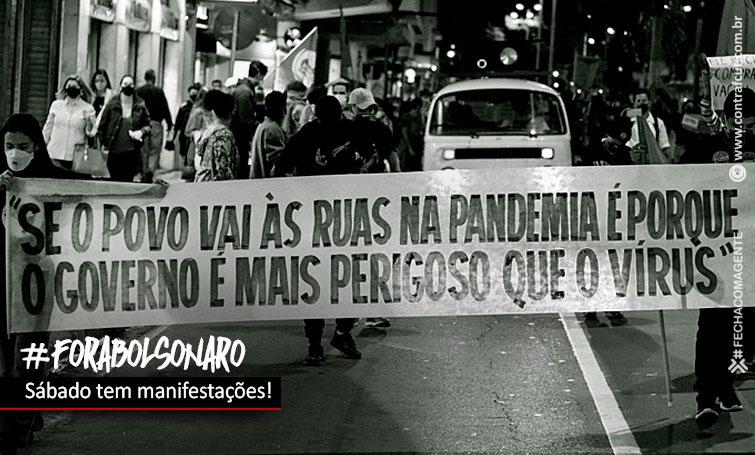 População volta às ruas no sábado (19) pelo 'Fora Bolsonaro!'