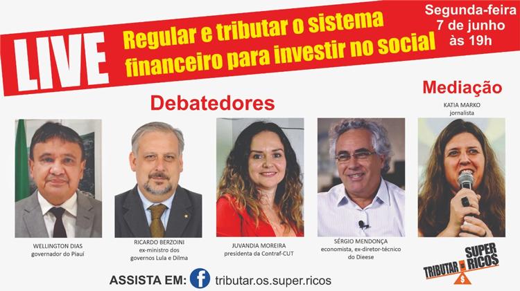 Live nesta segunda (7/06) debate tributação do sistema financeiro x investimentos sociais