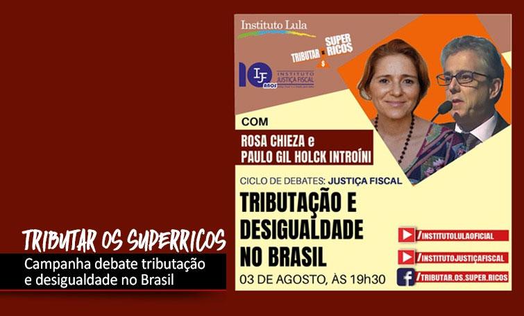 Tributação e desigualdade no Brasil é tema de debate nesta terça (3)