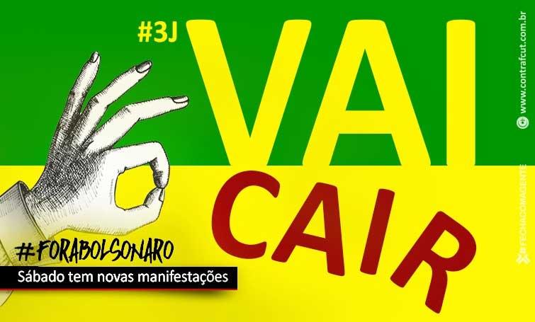 Manifestações no sábado (3) vão mostrar indignação contra Bolsonaro