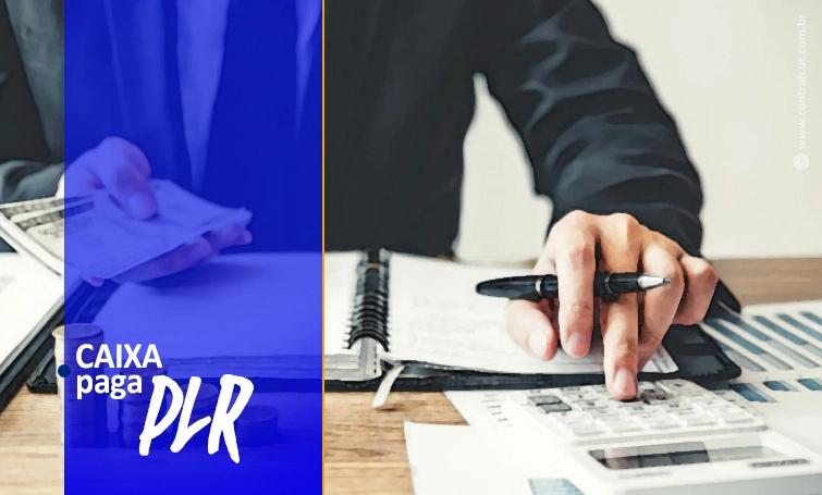 Caixa paga PLR aos empregados nesta sexta-feira (10)