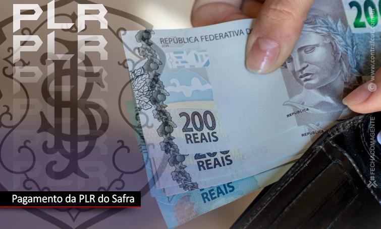 Safra agenda pagamento da PLR para dia 24