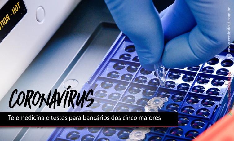 Comando conquista telemedicina e testes para bancários dos cinco maiores bancos