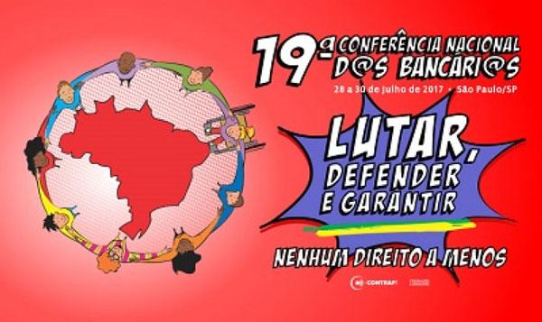 Começa hoje, em São Paulo, a 19ª Conferência Nacional dos Bancários