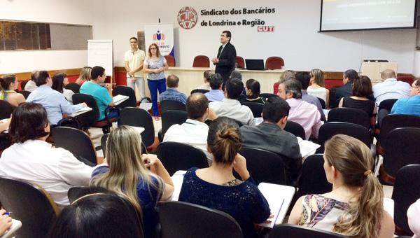 A parceria entre o Sindicato de Londrina e a Apcef/Fenae viabilizou a realização do curso dirigido a empregados da Caixa