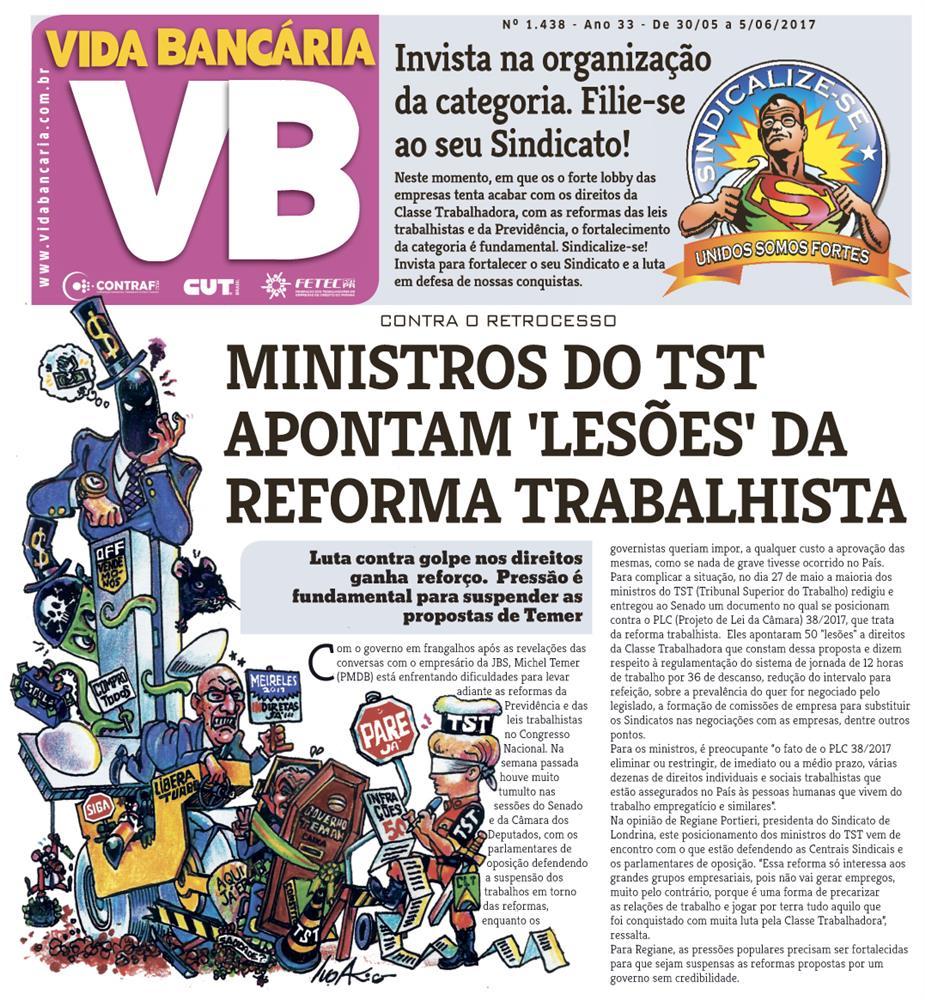 TST é contra reforma trabalhista, informa edição do Vida Bancária desta semana