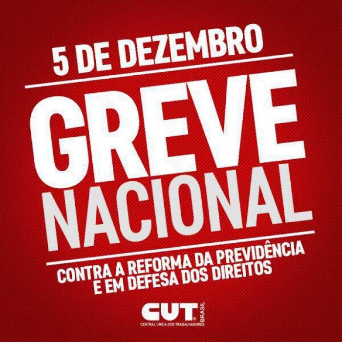Greve Nacional: Brasil vai parar no dia 5 de dezembro contra a reforma da Previdência