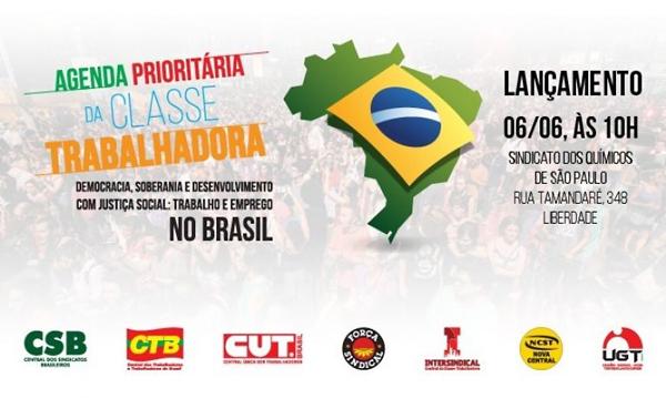 Centrais Sindicais lançam agenda prioritária para o Brasil