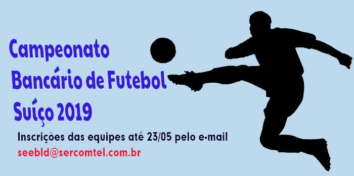 Abertas inscrições para o Campeonato Bancário de Futebol Suíço 2019