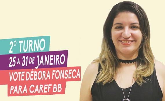 Débora Fonseca é funcionária do Banco do Brasil em São Paulo e tem o apoio das principais entidades de representação dos funcionários