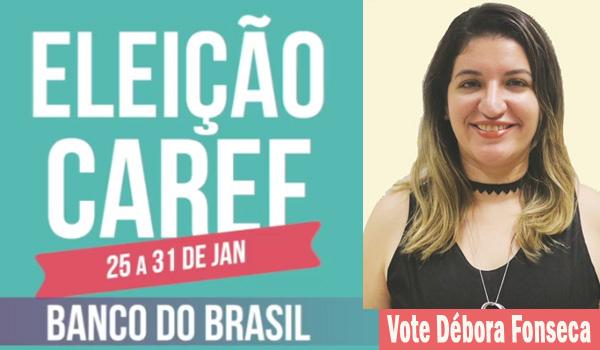 Com seu voto, Débora Fonseca será a voz dos funcionários e funcionárias no Caref