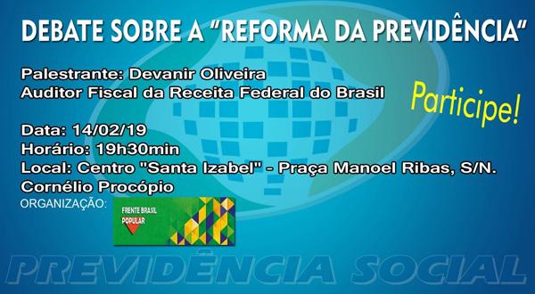 O debate sobre a reforma da Previdência está sendo organizado pela Frente Brasil Popular, com apoio do Sindicato de Cornélio Procópio