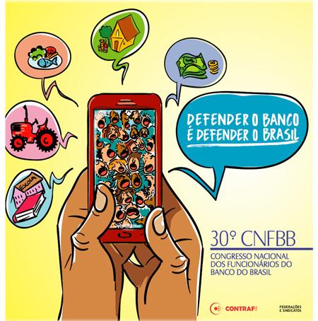30º CNFBB enfocará defesa do banco e dos funcionários