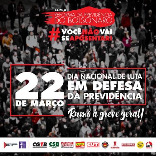 Dia de Luta em Defesa da Previdência mobiliza trabalhadores em mais de 100 cidades