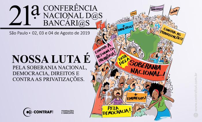 Começa nesta sexta (2/08) a 21ª Conferência Nacional dos Bancários