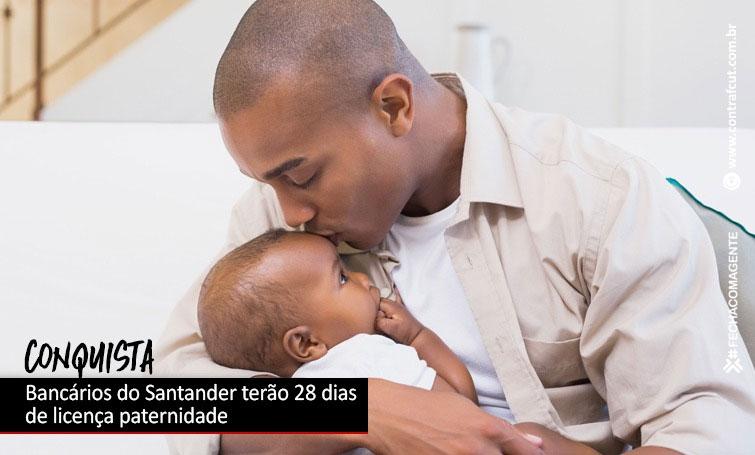Santander atende reivindicação e ampliará Licença Paternidade