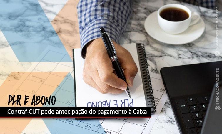 Contraf-CUT solicita pagamento da PLR e do abono único aos empregados