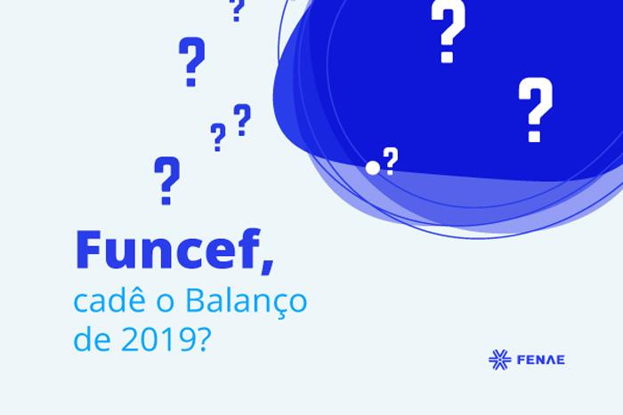 Fenae cobra da Funcef apresentação do Balanço de 2019