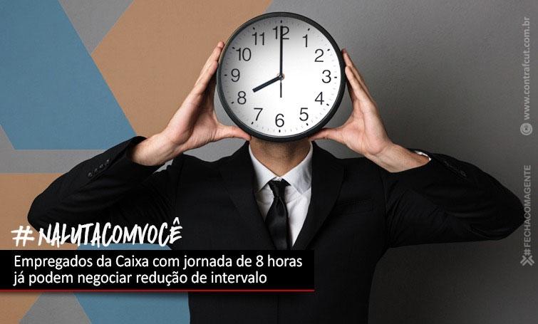 Empregados da Caixa com jornada de 8h já podem negociar redução de intervalo