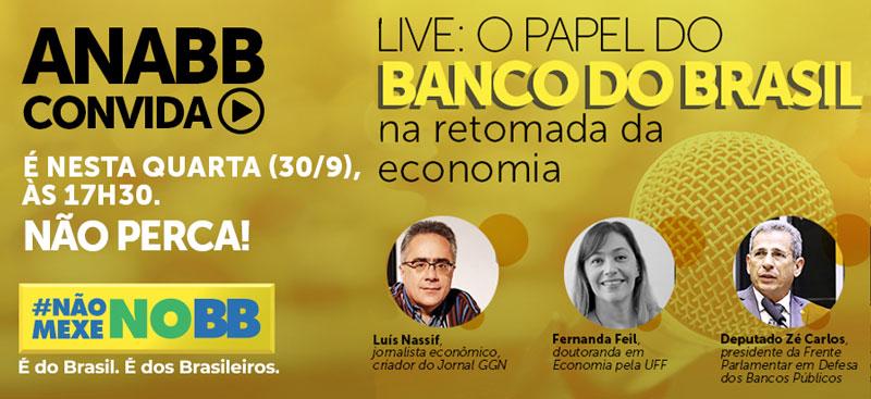 Live da ANABB debate o papel dos bancos públicos na retomada da economia
