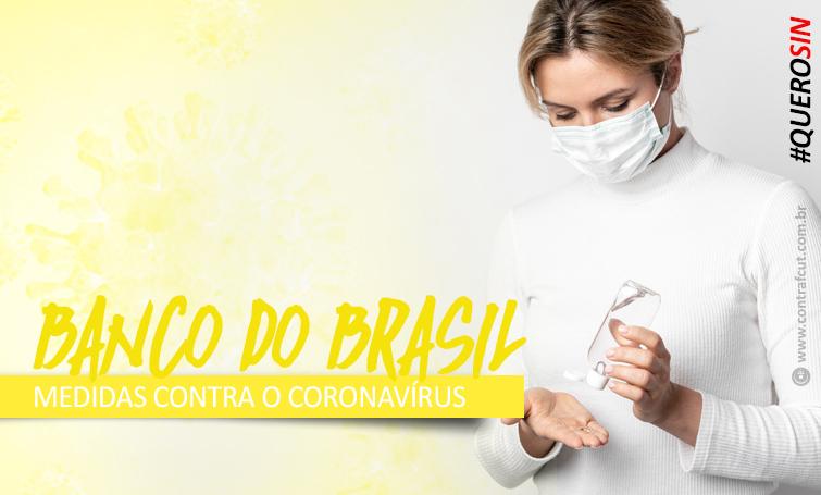 Contraf-CUT faz novas reivindicações ao Banco do Brasil