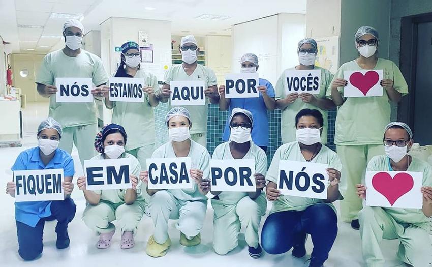 Profissionais do Hospital Universitário de Londrina reforçam a orientação para a população: #fiqueemcasa