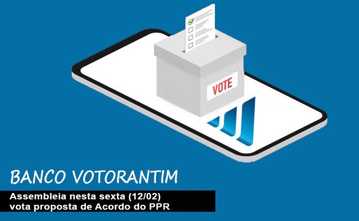 Nesta sexta (12) tem Assembleia virtual dos funcionários do Banco Votorantim