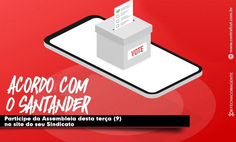 Assembleia dos funcionários do Santander nesta terça (9) vota Acordo de Horas Negativas