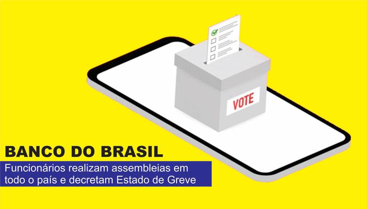 Funcionários do Banco do Brasil aprovam Estado de Greve