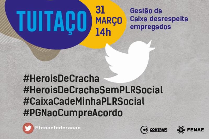 Em defesa da PLR Social empregados da Caixa fazem tuitaço nesta quarta (31)