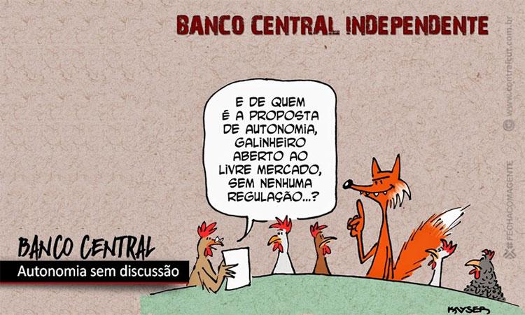 Governo quer aprovar autonomia do Banco Central sem discussão