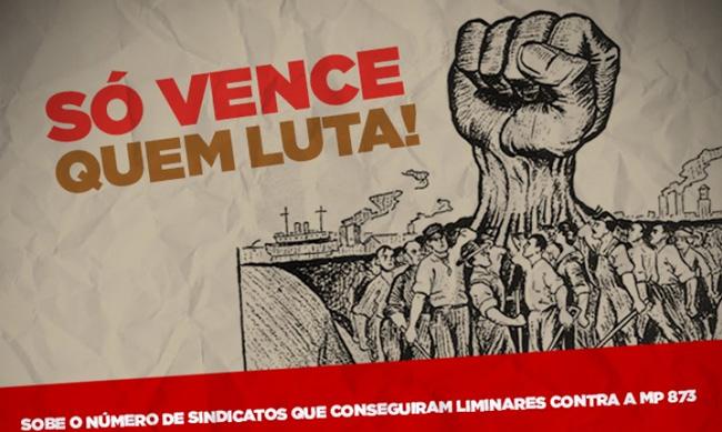 Ações de 80 Sindicatos barram na Justiça MP 873 de Bolsonaro