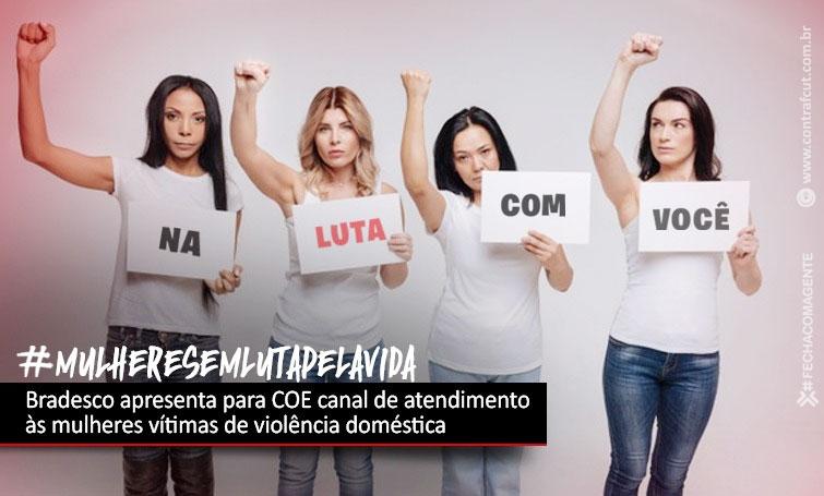 Bradesco apresenta canal de atendimento às mulheres vítimas de violência doméstica